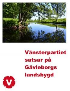 Kortversionen av Vänsterpartiet Gävleborgs regionala landsbygdsprogram.
